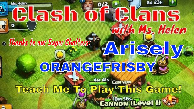 Clash of Clans with Ms. Helen | Help Me Play The Game