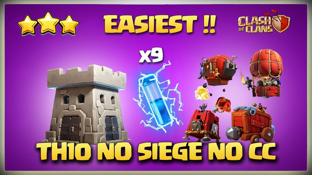 Best TH10 Attack Strategy WITHOUT Siege Machine & No Clan Castle Troops* TH10 with No Siege & cc Coc