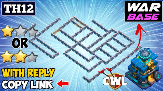 NEW TOP TH12 CWL+WAR BASE [COPY LINK] - BEST TownHall 12 ANTI 2 STAR BASE 2020 - Clash of Clans 2020