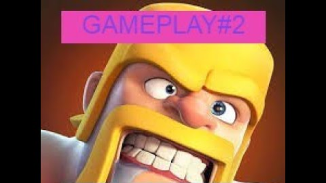 CLASH OF CLANS / GAMEPLAY #2 I ATTACKED 1 WAR  1 TH  2 BUILDER BASE