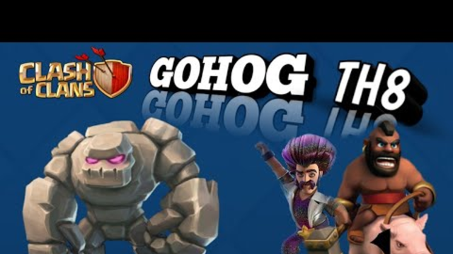Gohog [LEGENDARY] TOWN HALL 8 attack strategy-COC