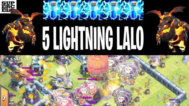 5 Lightning Lalo | Th13 | Clash of Clans