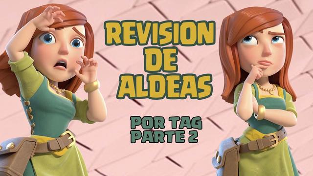 COC| REVISION DE ALDEAS POR TAG #2