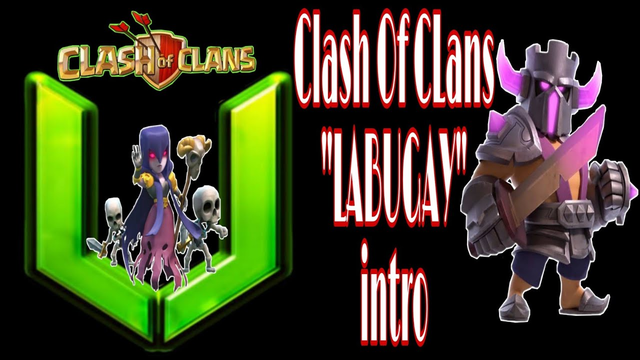 Clash Of CLans | LABUGAY Intro to Begin COC live streaming!