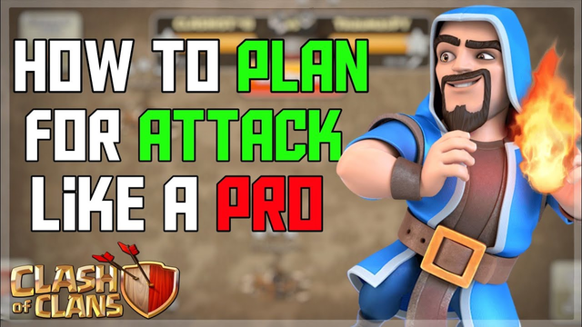 How To Plan For Attack Like A Pro | Clash Of Clans