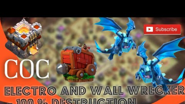 Town Hall 11 War  with Elctro and Wall Wrecker in COC | Clash of Clans Attack for TH11