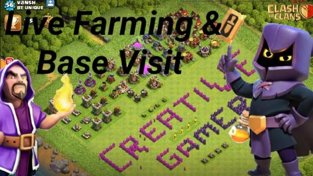 Live Farming & Base Visit/Clash of Clans