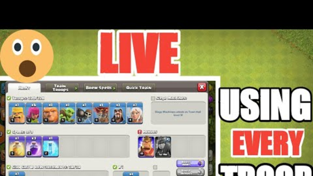 USING EVERY SINGLE TROOP FOR ATTACKING LIVE CLASH OF CLANS