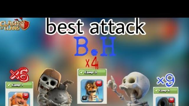 B.H ke best attack|| clash of clans