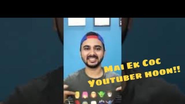 Mai Ek COC Gaming Youtuber Hoon - Clash Of Clans