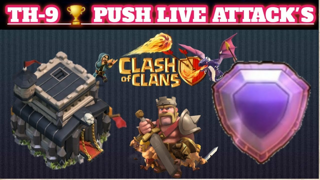 TH-9 LIVE ATTACK'S AND PUSH #VIJAYGAMING #COC #CLASH OF CLANS