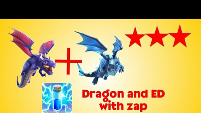 Th12&13 Ed,drag with zap war attacks - Clash of clans 2020.
