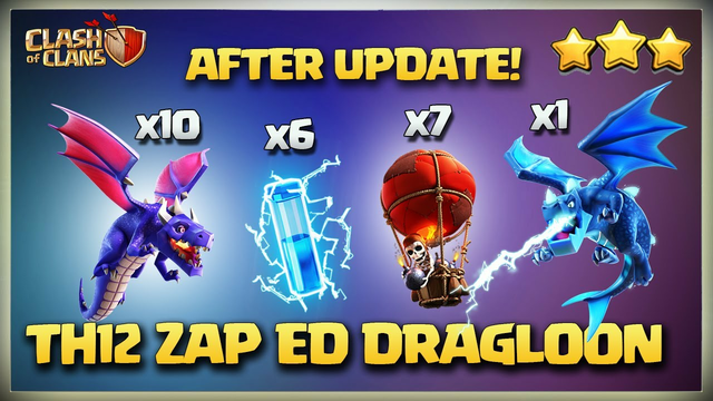 Every ONE Should Know This !! TH12 ZAP DRAGLOON Attack Strategy - Best TH12 Attack Strategies in CoC