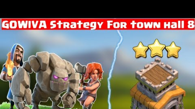 GOWIVA | TH8 best attack strategy | Clash of Clans