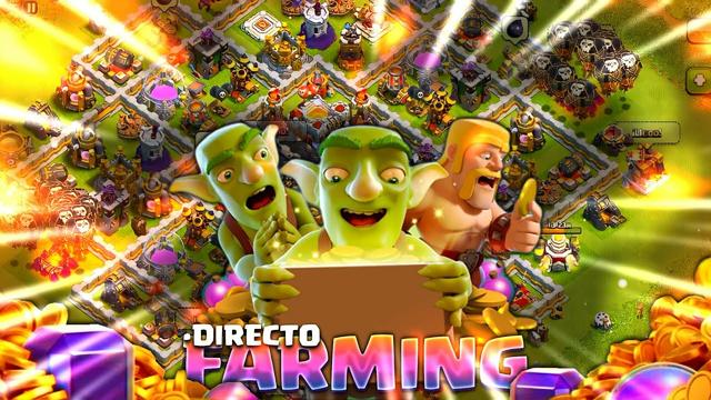 NOCHE DE FARMING CON DELUXE CLASH OF CLANS