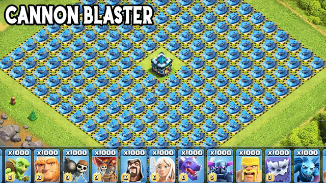 New Clash Of Clans Cannon Blaster | New Unlimited Troops VS Max Level Defense