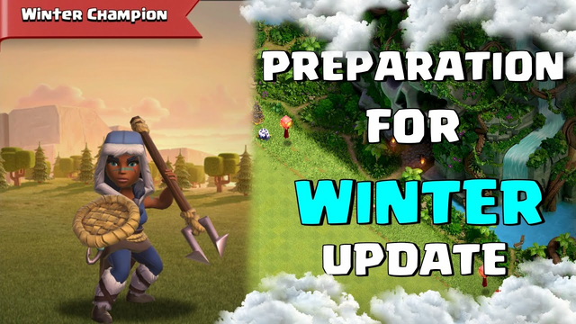 Preparing For Winter Update in Clash of Clans - COC