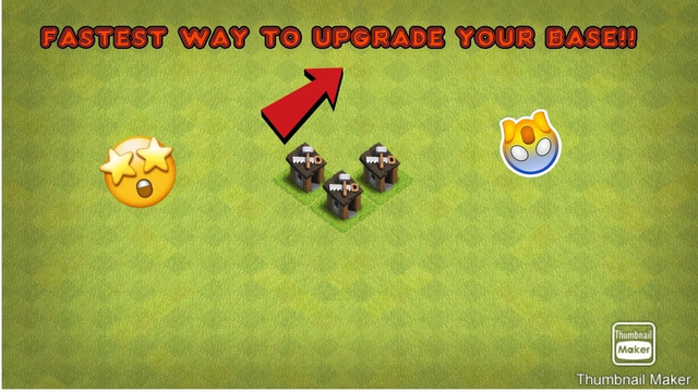 FAST WAY TO UPGRADE YOUR BASE IN CLASH OF CLANS