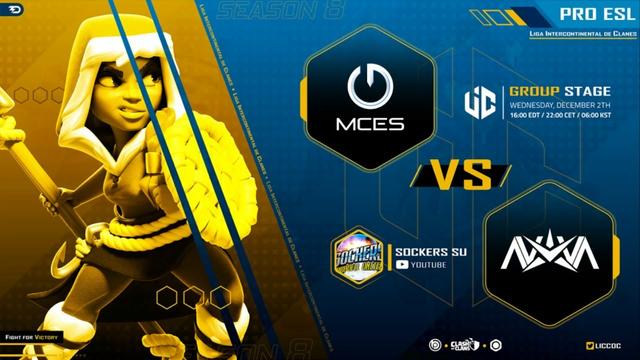 LIVE LIC S8 PRO ESL | NOVA VS MCES | CLASH OF CLANS | CASTER SOCKERS
