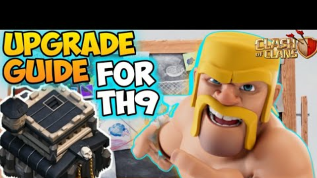 town hall 9 upgrade guide|clash of clans upgrade guide
