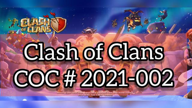 Clash Of Clans / COC - 2021 #002