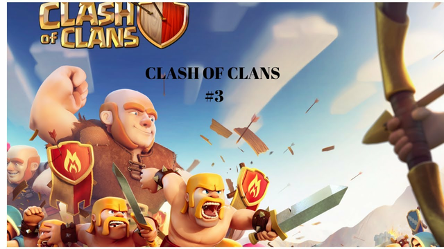 Clash Of Clans #3