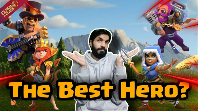 THE MOST IMPORTANT HERO IN CLASH OF CLANS... LETS FIND OUT...CLASH OF CLANS...COC....