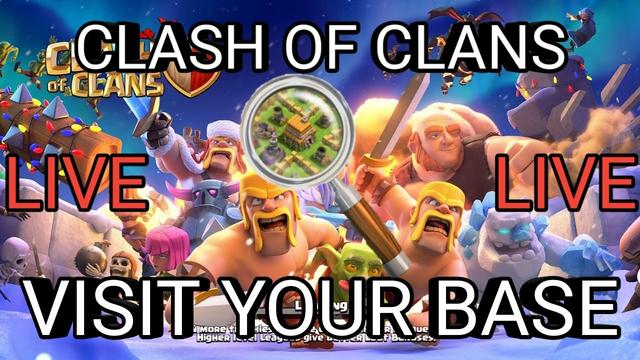 Clash of Clans live visit your base/coc live visit your base/Coc live th 11 push/coc live/road 1k
