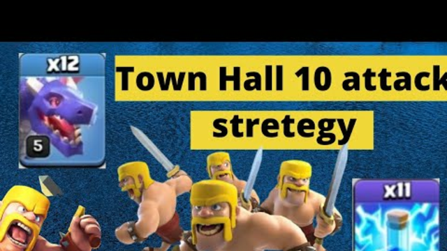 Clash of clans town hall 10 attack stretegy | dragon with lighting spell attack