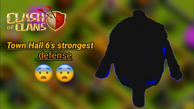 From zero# Town Hall 6's strongest defense clash of clans
