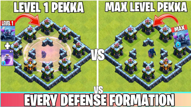 Level 1 P.E.K.K.A (With Rage Spell) Vs Max P.E.K.K.A Vs Every Defense Formation   Clash of clans
