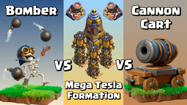 Bomber VS Cannon Cart VS Mega Tesla Formation | Clash of Clans