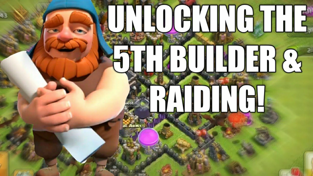 UNLOCKING THE 5TH BUILDER IN CLASH OF CLANS!