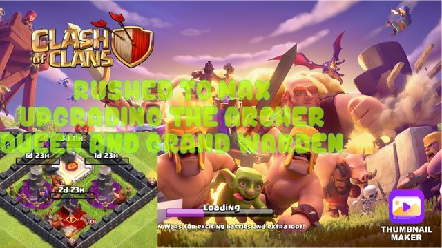 Clash Of Clans Rushed To Max Upgrading The Archer Queen, Grand Warden And 2 Wizard Towers