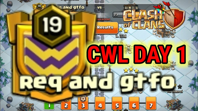 COC CWL THE FIRST DAY, CLASH OF CLANS ATTACK