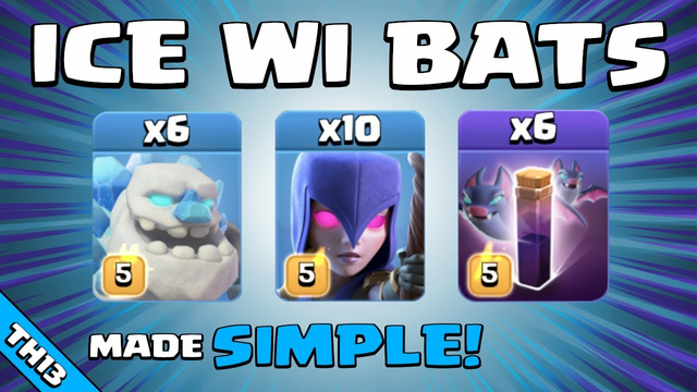 ICE GOLEMS + WITCHES + BATS = SO EASY! TH13 Attack Strategy | Clash of Clans