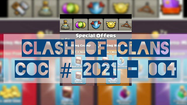 Clash Of Clans | COC # 2021-004