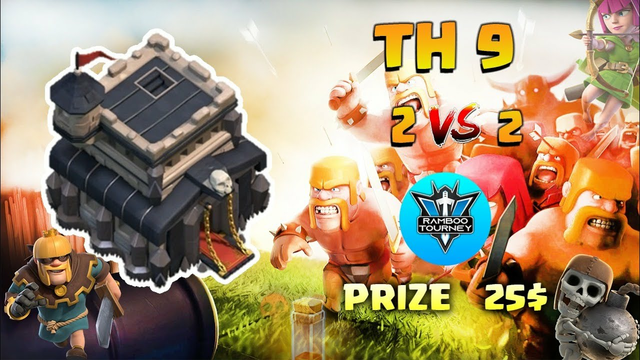 2vs2 | Finals | Townhall 9 | Tournament | Clash of Clans