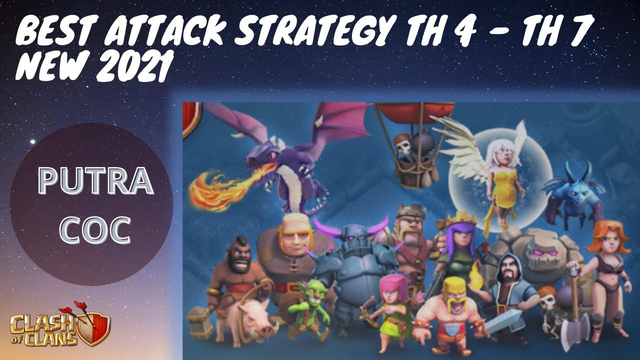 Best Attack Strategy TH 4 to TH 7 NEW 2021 | Farming Strategy | Clash of Clans