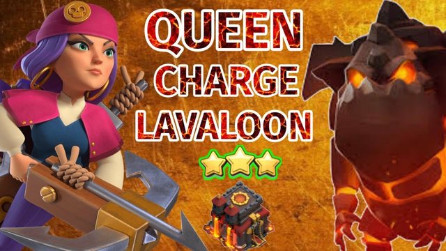 TH10 QUEEN CHARGE LAVALOON  - BEST WAR ATTACK STRATEGY 2021| CLASH OF CLANS