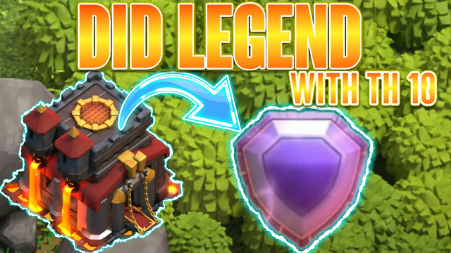 FINALLY DID LEGEND WITH MY TH 10 | COC - CLASH OF CLANS.