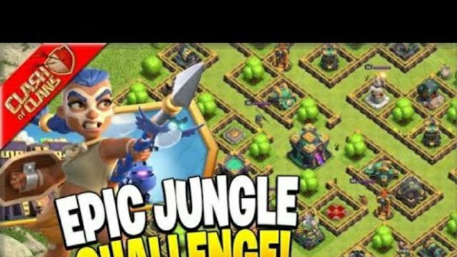 Clash of Clans|EPIC JUNGLE CHALLENGE|