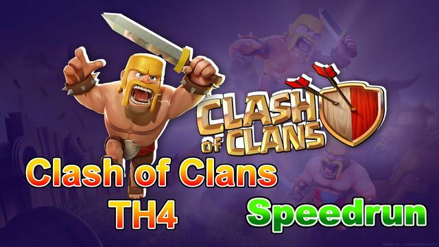 Clash of Clans TH4 Any% WR! *6m 13s* and TH3 any% 2nd *3m 33s*