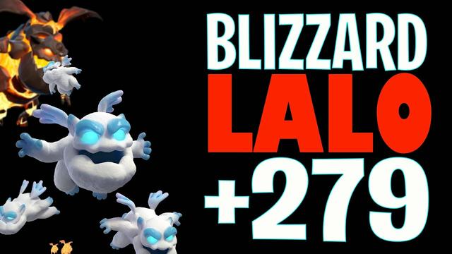 Blizzard Lalo +279 | Th14 | Clash of Clans