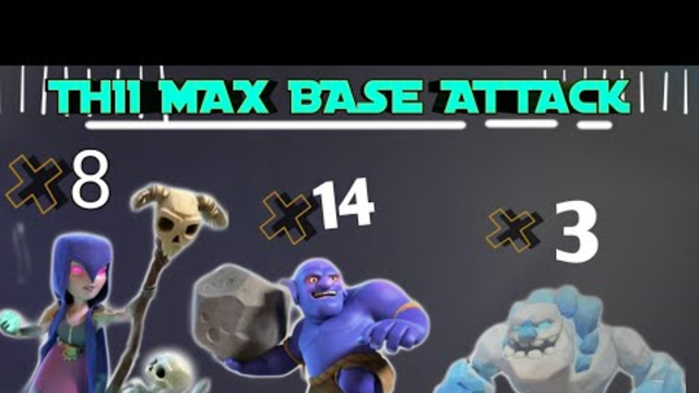 havy attack of th11 with hybrid troops, ground attack,clash of clans, witch attack of th11.