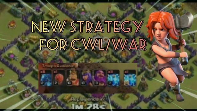 New strategy for cwl/war (th11/th12) in Clash of clans