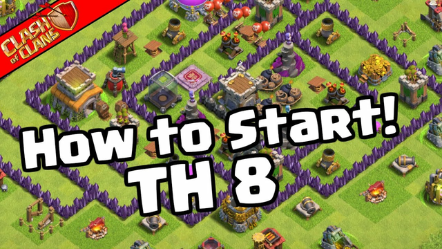 How To Start Town Hall 8! Clash of Clans