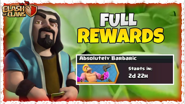 Absolutely Barbaric Event Full Rewards Info || Clash Of Clans