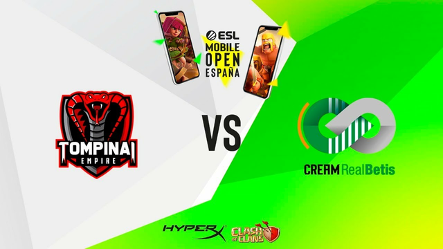ESL Mobile Open Clash of Clans | TOMPINAI EMPIRE vs CREAM REAL BETIS