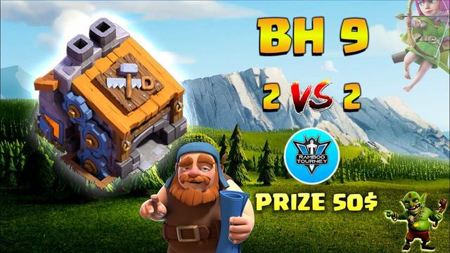 50$ | 2vs2 | BuilderHall 9 | Finals | Tournament | Clash of Clans | CoC